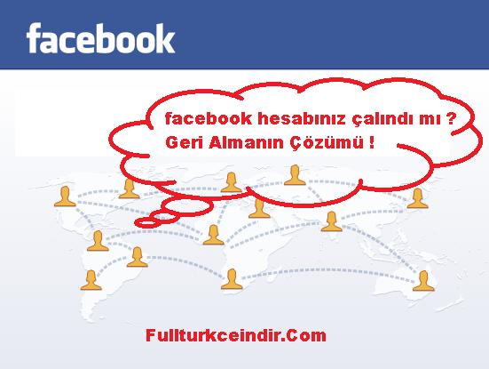 Facebook Hesabım Çalındı Nasıl Geri Alabilirim ?