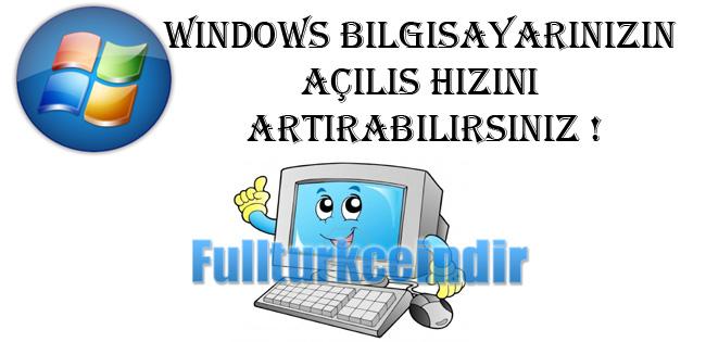 Windows işletim sistemli bilgisayarı hızlı açmak mümkün